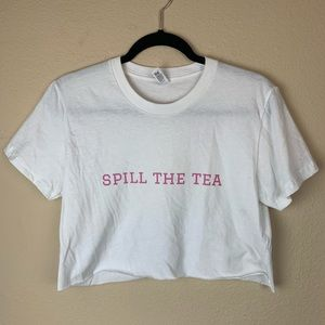 Spill The Tea Crop White Tee ☕️